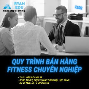 Quy trình bán hàng fitness chuyên nghiệp